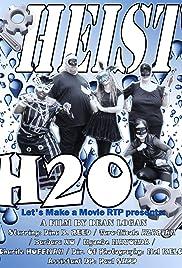Heist H2O Poster