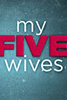 My Five Wives