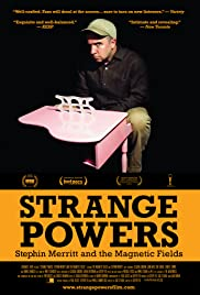 Strange Powers: Stephin Merritt and the Magnetic Fields (2010) Poster - Movie Forum, Cast, Reviews