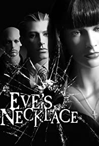 Primary photo for Eve's Necklace