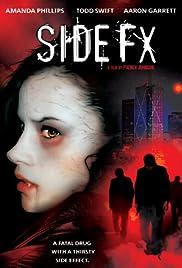 SideFX (2004) - IMDb