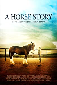 Dvd movie to download A Horse Story [SATRip]