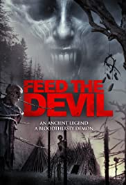 Feed the Devil (2016) Full Movie Watch Online HD thumbnail