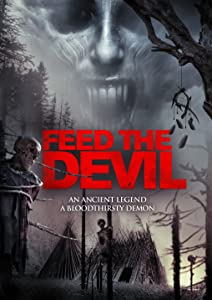 Direct download hollywood movie Feed the Devil by Todd Nunes [480x800]