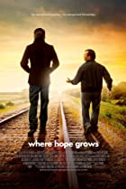 Where Hope Grows (2014) Poster