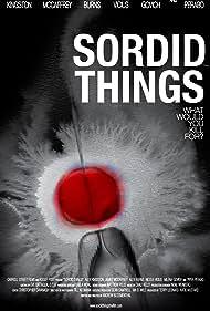Sordid Things (2009)