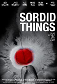 Sordid Things Poster