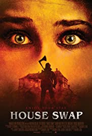 House Swap(2010) Poster - Movie Forum, Cast, Reviews