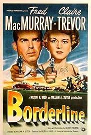 Watch Full HD Movie Borderline (1950)
