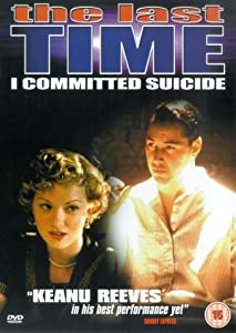 Hollywood movie hd downloading The Last Time I Committed Suicide Steven Baigelman [1680x1050]