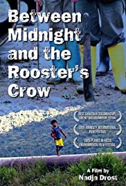 Between Midnight and the Rooster's Crow Poster