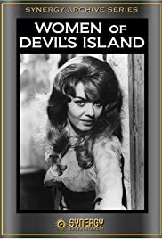 Women of Devil's Island (1962) Poster - Movie Forum, Cast, Reviews