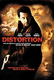 Distortion (2006) Poster - Movie Forum, Cast, Reviews