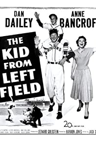 Primary photo for The Kid from Left Field