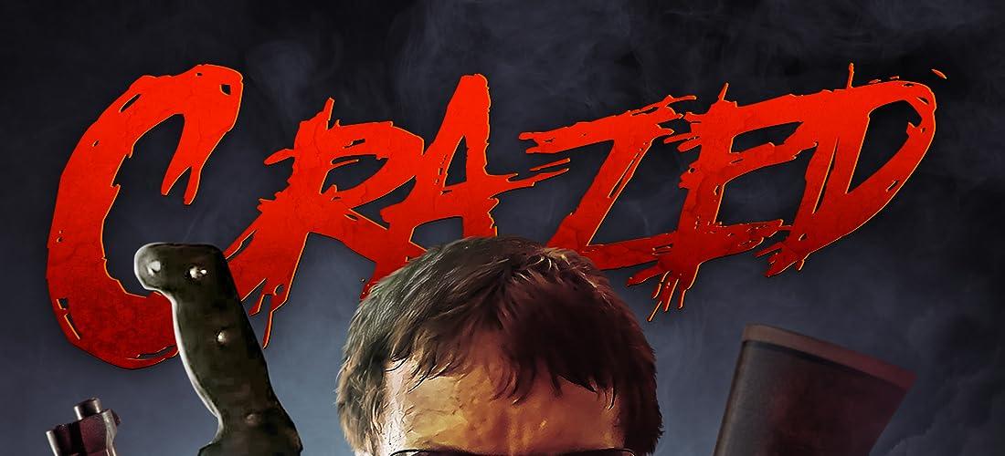 Crazed (2015)