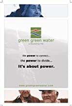Green Green Water