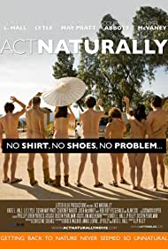 Act Naturally (2020) Poster - Movie Forum, Cast, Reviews