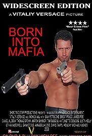 Born Into Mafia (2007) 1080p