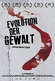 Evolution Der Gewalt Poster