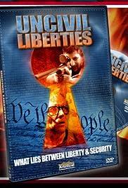 UnCivil Liberties Poster