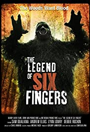 The Legend of Six Fingers Poster
