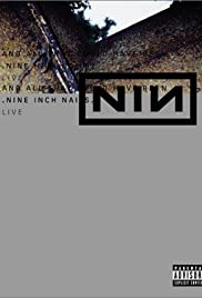 Nine Inch Nails Live: And All That Could Have Been Poster