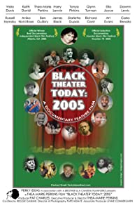 Primary photo for Black Theater Today: 2005