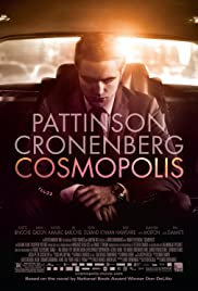Cosmopolis (2012) Poster - Movie Forum, Cast, Reviews