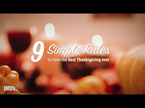 9 Simple Rules to Have the Greatest Thanksgiving Ever