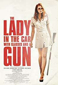 Primary photo for The Lady in the Car with Glasses and a Gun