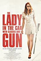 The Lady in the Car with Glasses and a Gun (2015) Poster