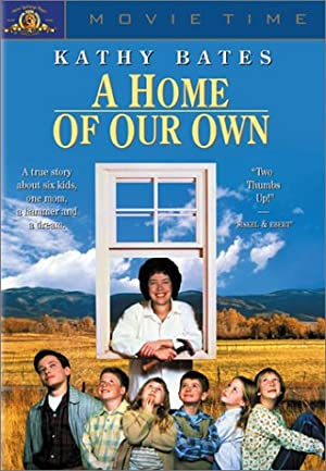 Permalink to Movie A Home of Our Own (1993)