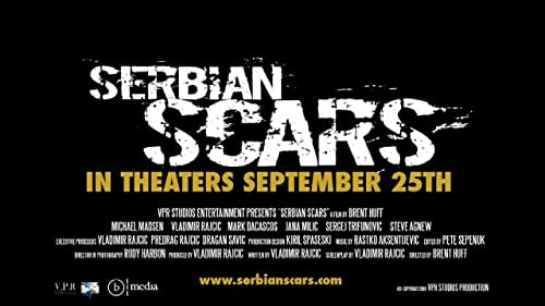 Serbian Scars In Theaters September, 25th