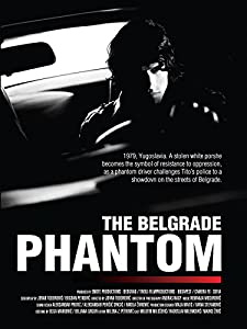Psp movies direct download The Belgrade Phantom by Goran Markovic [mts]