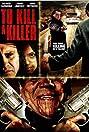 Para matar a un asesino (2007) Poster