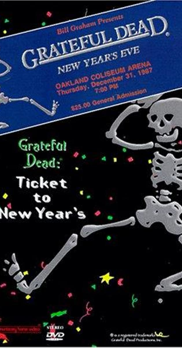 grateful dead ticket to new year s eve concert video imdb