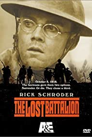 The Lost Battalion (2001) Poster - Movie Forum, Cast, Reviews