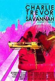 Charlie, Trevor and a Girl Savannah (2015) filme kostenlos