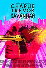 Charlie, Trevor and a Girl Savannah Poster