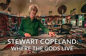 Stewart Copeland: Where the Gods Live
