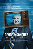 Divide and Conquer: The Story of Roger Ailes (2018) Poster