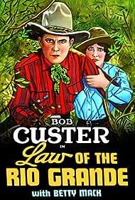 Bob Custer and Betty Mack in Law of the Rio Grande (1931)