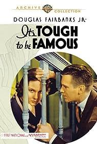 It's Tough to Be Famous (1932) Poster - Movie Forum, Cast, Reviews