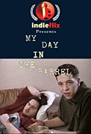 My Day in the Barrel Poster