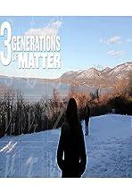 Three Generations of Matter