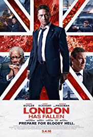 London Has Fallen (2016) Poster - Movie Forum, Cast, Reviews