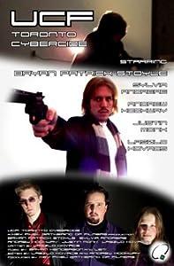 Full quality movie downloads UCF: Toronto Cybercide [Mkv]