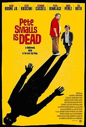 Where to stream Pete Smalls Is Dead