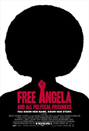 Free Angela and All Political Prisoners(2012) Poster - Movie Forum, Cast, Reviews