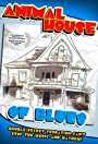 Animal House of Blues: How a Community Helped Create a Hollywood Blockbuster or Two